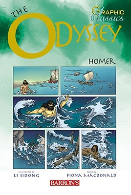 Graphic Classics: the Odyssey By Homer/ MacDonald, Fiona (ADP)/ Gelev, Penko (ILT)