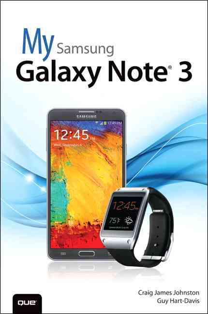 My Samsung Galaxy Note 3 By Johnston, Craig James/ Hart-Davis, Guy
